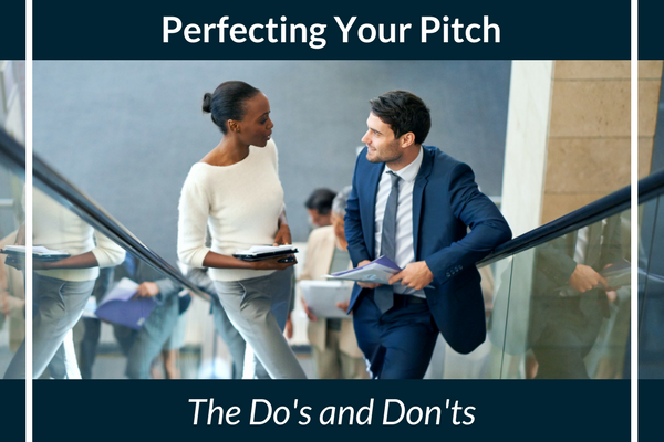 The Do's and Don'ts of Perfecting Your PItch